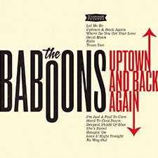 The Baboons - Uptown And Back Again