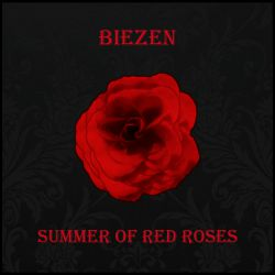 Biezen - Summer of Red Roses