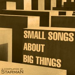 Small Songs About Big things - Various Artists