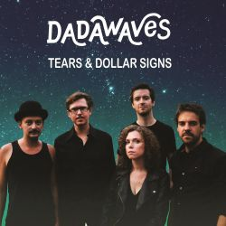 Dadawaves - Tears and Dollar Signs