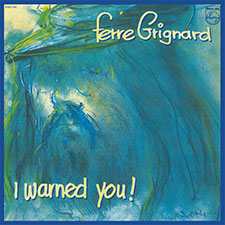 Ferre Grignard - I Warned You!