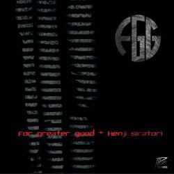 For Greater Good - vs Kenji Siratori