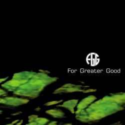 For Greater Good - For Greater Good