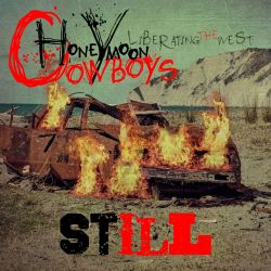 Honeymoon Cowboys - Still Liberating The West