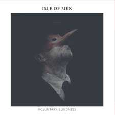 Isle Of Men - Voluntary Blindness
