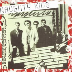 The Kids - Naughty Kids