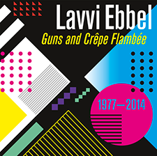 Lavvi Ebbel - Guns and Crêpe Flambée