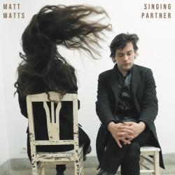 Matt Watts - Singing Partner