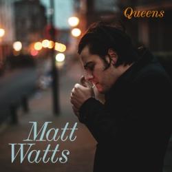 Matt Watts - Queens