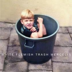 Mercelis - White Flemish Trash