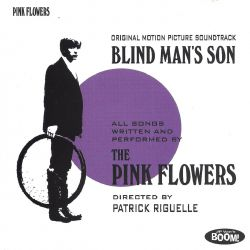 The Pink Flowers - Blind Man's Son
