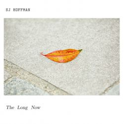 SJ Hoffman - The Long Now