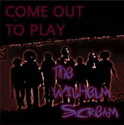 The Wilhelm Scream - Come Out To Play