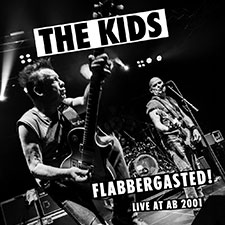 The Kids - Flabbergasted Live at AB 2001