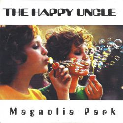 The Happy Uncle - Magnolia Park