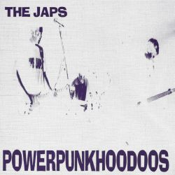The Japs - Powerpunkhoodoos