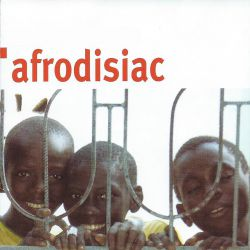 Various Artists - Afrodisiac