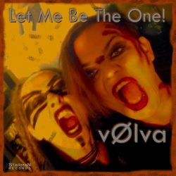 vølva - Let Me Be The One!