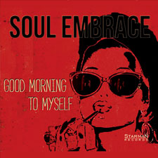 Soul Embrace - Good Morning To Myself